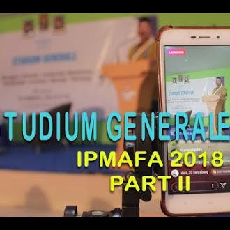 Studium Generale IPMAFA 2018 (PART II)