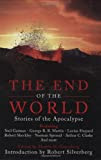 The End of the World: Stories of the Apocalypse, edited by Martin H. Greenberg