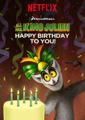 All Hail King Julien: Happy Birthday to...