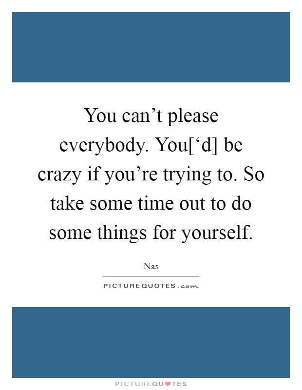Time For Yourself Quotes Sayings Time For Yourself Picture Quotes