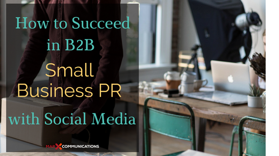 Discover how to succeed in small business PR with social media.