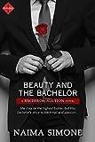 Beauty and the Bachelor (Entangled Indulgence) (Bachelor Auction) by Naima Simone