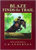 Blaze Finds the Trail by C. W. Anderson: Book Cover
