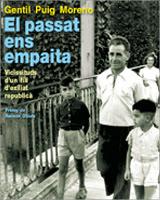 El passat ens empaita, de Gentil Puig Moreno