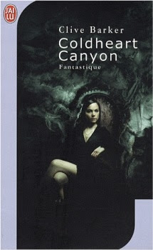 http://lesvictimesdelouve.blogspot.fr/2011/10/coldheart-canyon-de-clive-barker.html