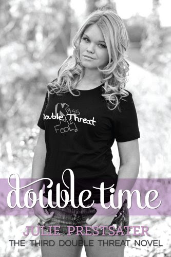 Double Time (Double Threat series) by Julie Prestsater
