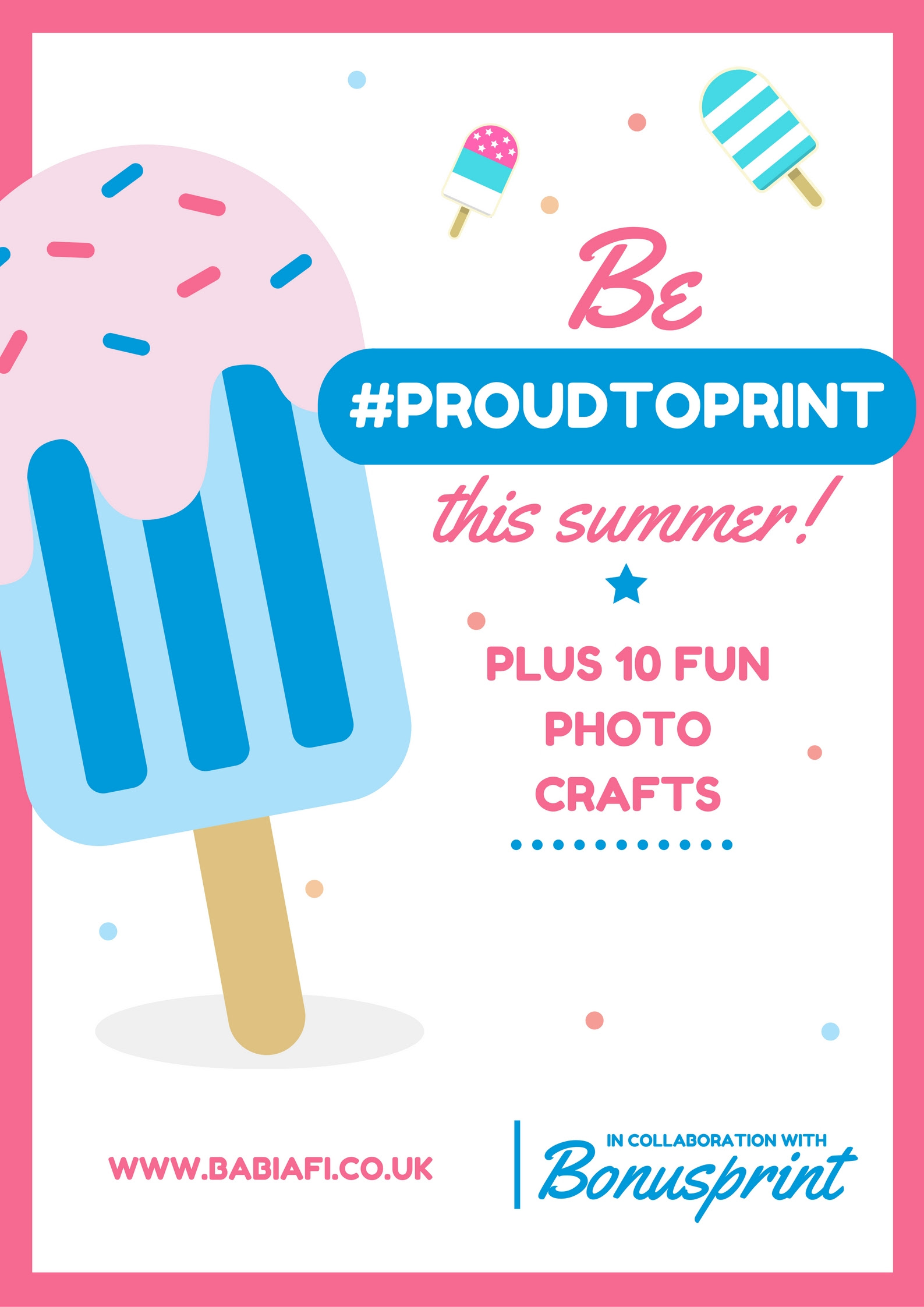 Be #proudtoprint this summer!