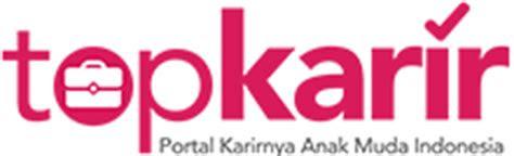 topkarircom portal karirnya anak muda indonesia