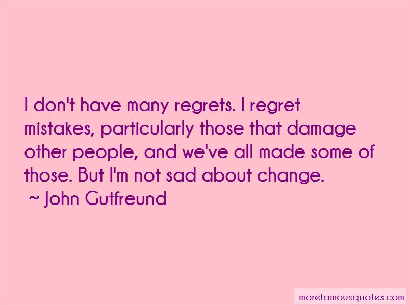 Mistakes No Regrets Quotes Top 35 Quotes About Mistakes No Regrets