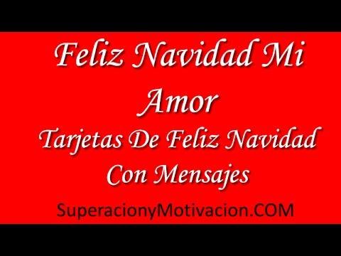 Feliz Navidad Mi Amor Tarjetas De Feliz Navidad Con Mensajes