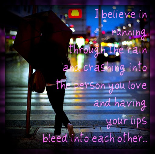 I Want To Kiss You In The Rain Love Quote Quotespicturescom