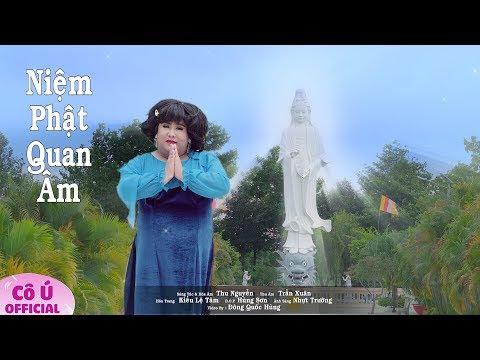 Niệm Phật Quan Âm - Cô Ú || Nghe Nhạc Phật Hay Tịnh Tâm