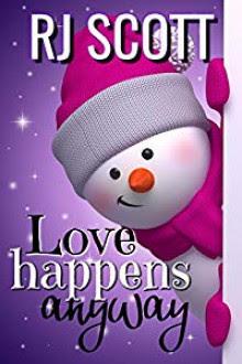 Love Happens Anyway - R.J. Scott