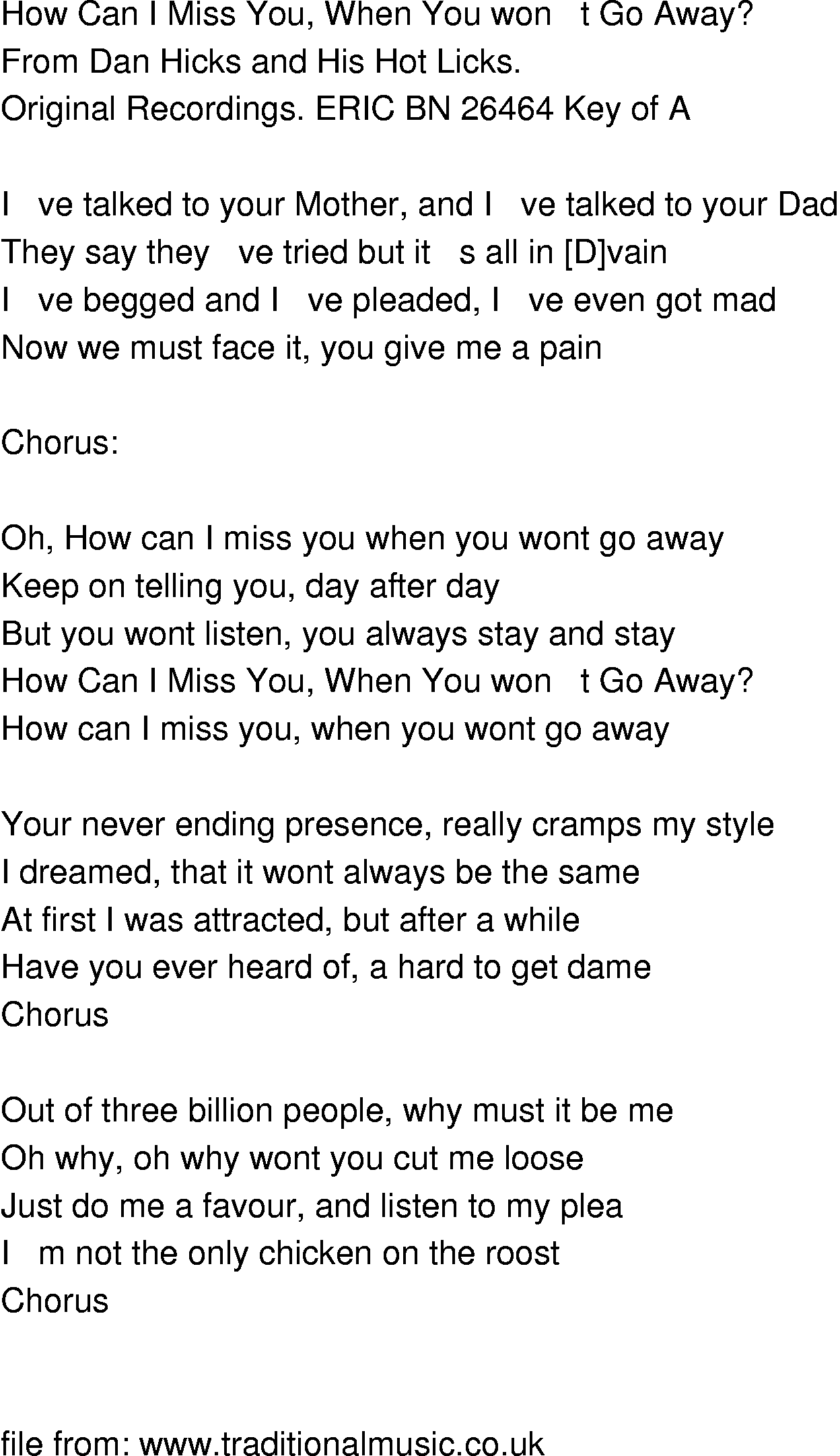 Old Time Song Lyrics How Can I Miss You When You Wont Go Away