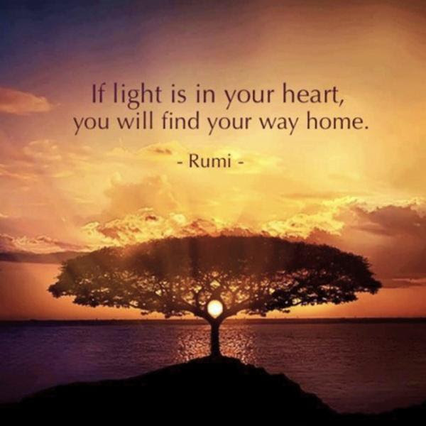 If Light Is In Your Heart You Will Find Your Way Home Picture Quotes