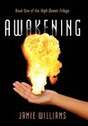 Awakening: Book One of the High Queen Trilogy