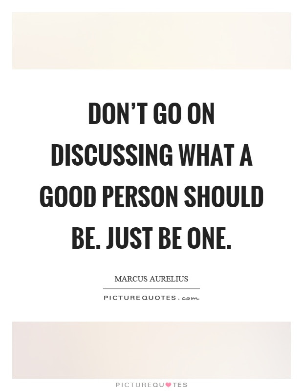Good Person Quotes Sayings Good Person Picture Quotes