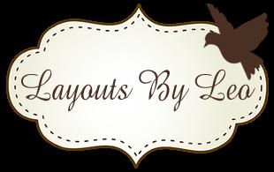 Layouts By Leo - Layouts By Leo