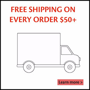 Free Shipping on Every Order $50+