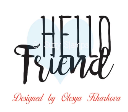Hello Friend Big by So Suzy Stamps