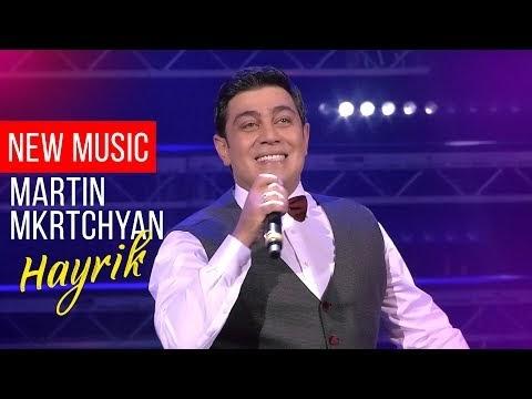 Martin Mkrtchyan - Hayrik