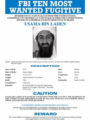 Antes dos atentados em 2001, Osama bin Laden já estava na lista dos 10 criminosos mais procurados pelos Estados Unidos. Em cartaz do FBI, líder da al-Qaeda é procurado por envolvimento em atentados contra embaixadas americanas no Quênia e na Tanzânia em 1999. (Foto: AP)