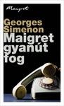 Georges Simenon: Maigret gyanút fog