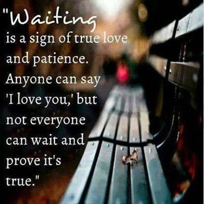 Waiting Is A Sign Of True Love Pictures Photos And Images For
