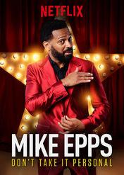 Mike Epps: Don't Take It Personal | filmes-netflix.blogspot.com