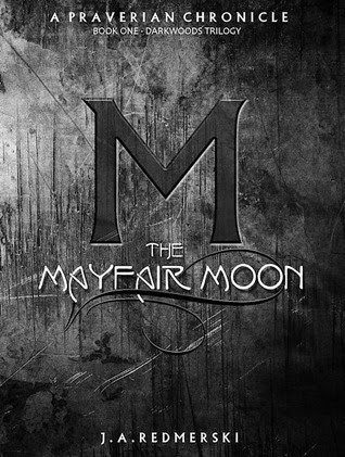The Mayfair Moon (The Darkwoods Trilogy #1)
