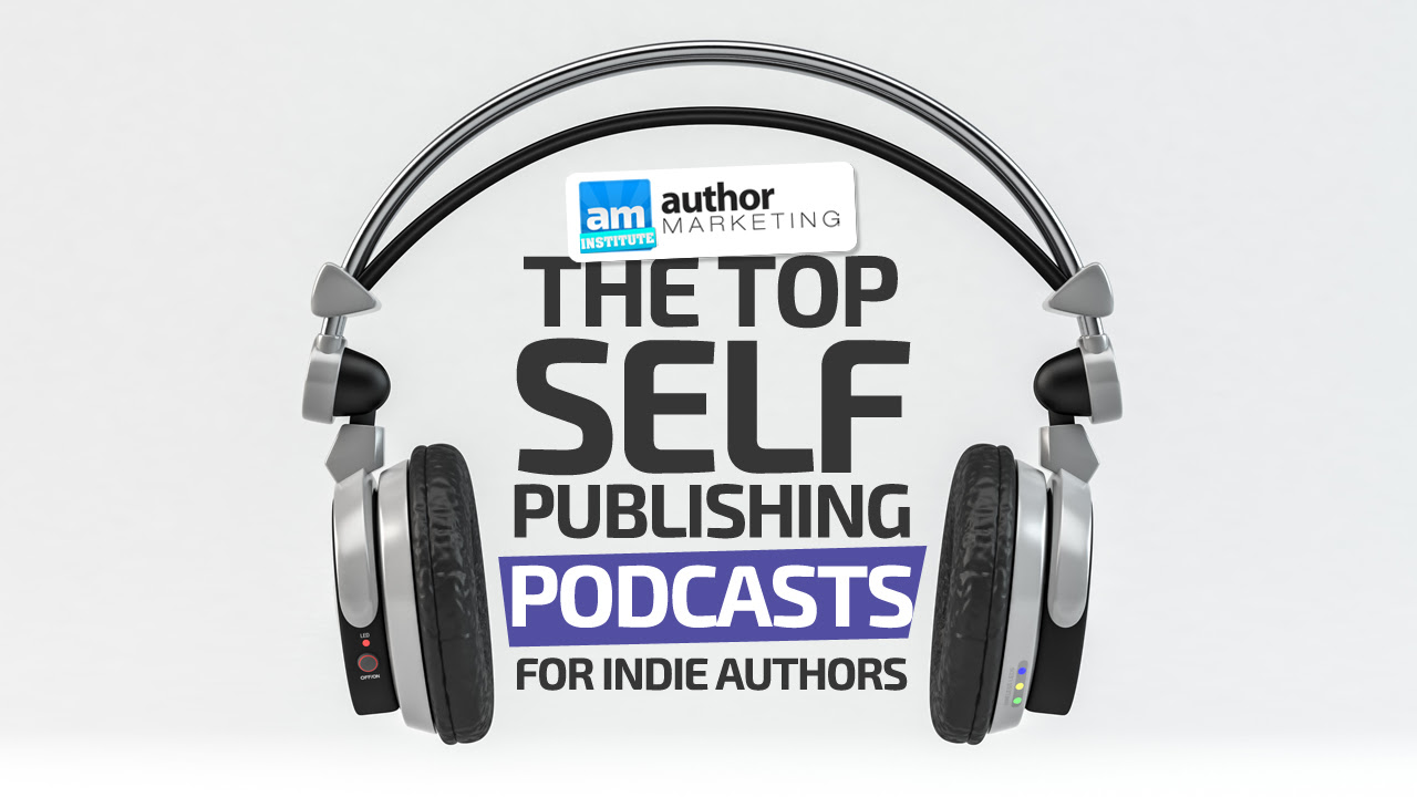 top self-publishing podcasts