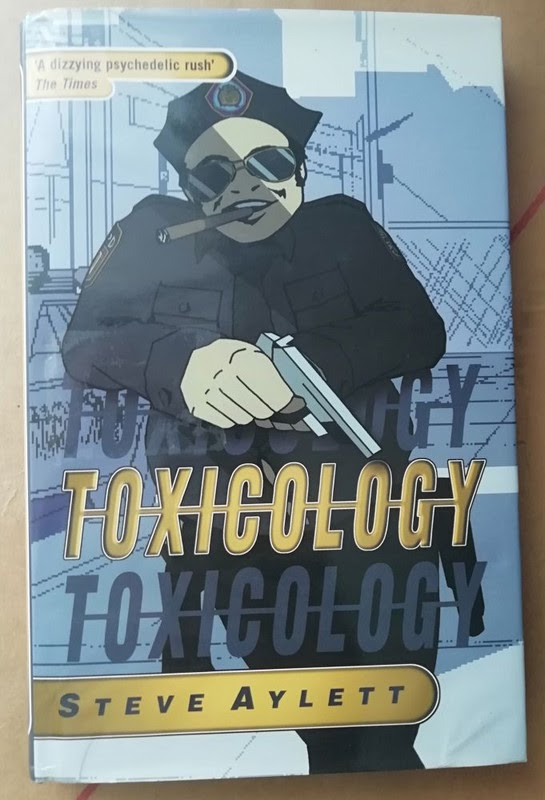 Toxicology by Steve Aylett