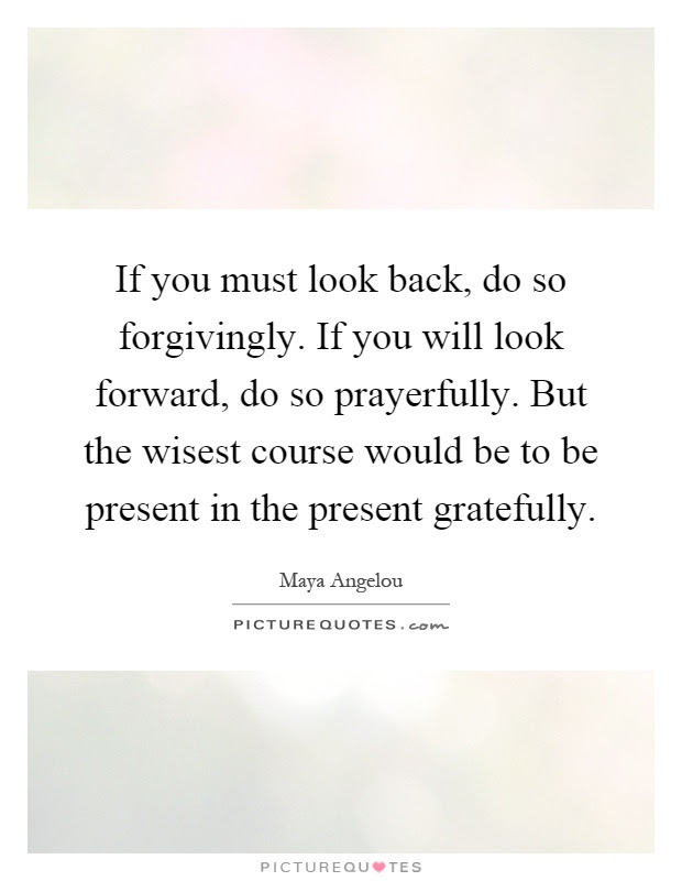 Look Forward Quotes Sayings Look Forward Picture Quotes Page 8