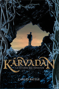 Reseña de la novela de fantasía Karvadan: la leyenda del impostor, de Carles Battle
