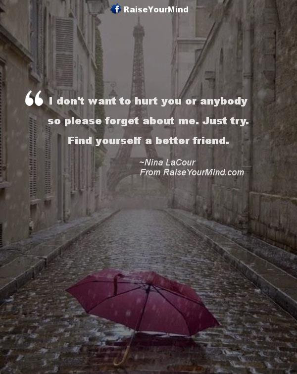 Love Quotes Sayings Verses I Dont Want To Hurt You Or Anybody