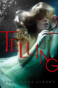 Title: The Telling, Author: Alexandra Sirowy