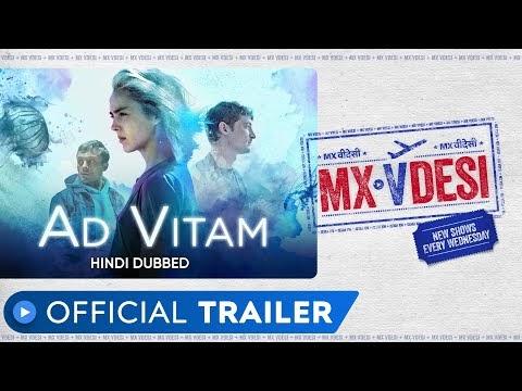 Ad Vitam Hindi Movie Trailer