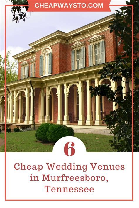 6 Cheap Wedding Venues in Murfreesboro TN ? CheapWaysTo.com