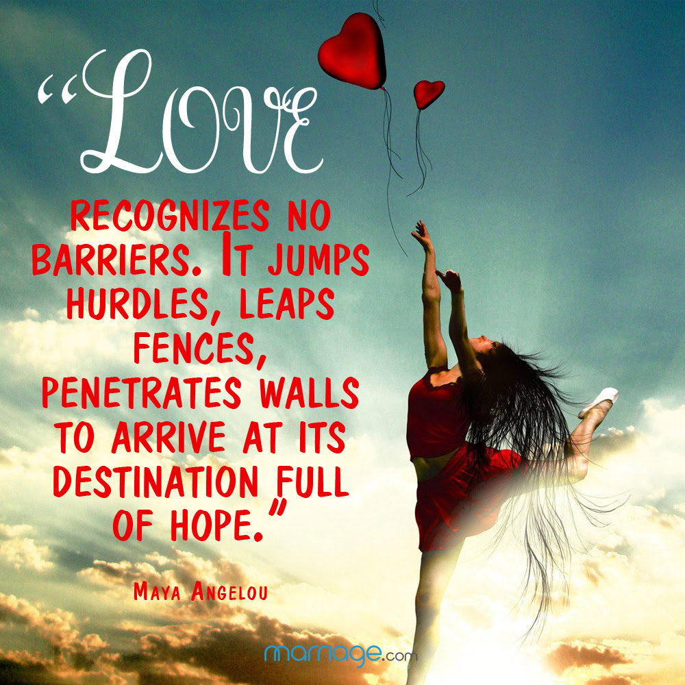 Love Recognizes No Barriers It Jumps Hurdles Leaps Fences