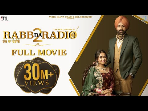 Rabb Da Radio 2 (Full Movie) - Tarsem Jassar, Simi Chahal | New Punjabi Movie | Latest Punjabi Film