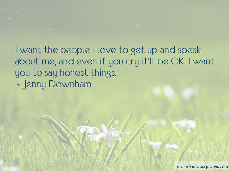 Itll Be Ok Quotes Top 11 Quotes About Itll Be Ok From Famous Authors
