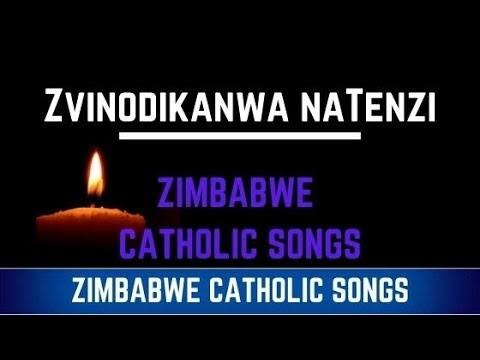 Zimbabwe Catholic Shona Songs - Zvinodikanwa naTenzi