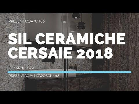 SIL Ceramiche Cersaie 2018 w 360 stopniach