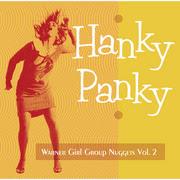 Warner Girl Group Nuggets(V.A.) / ワーナー・ガール・グループ・ナゲッツ(V.A.)「HANKY PANKY - Warner Girl Group Nuggets Vol. 2 / ハンキー・パンキー~ワーナー・ガール・グループ・ナゲッツ Vol.2」