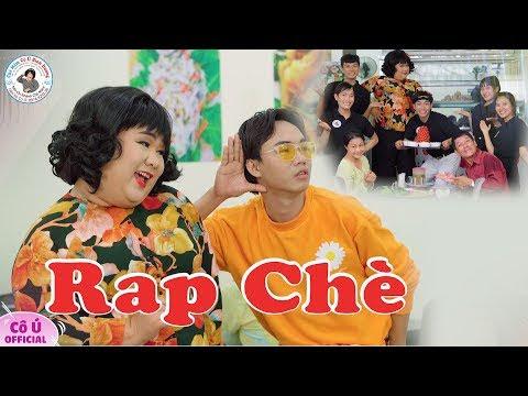 Cô Ú Rap Chè | Vui Nhộn Hài Hước Xem Mãi Không Chán