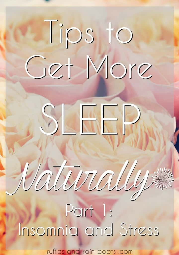 Tips-to-Get-More-Sleep-Naturally-Part-1 Tips to Get More Sleep Part 1