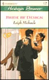 Bride By Design (Contract Brides) (Harlequin Romance, No. 3720)