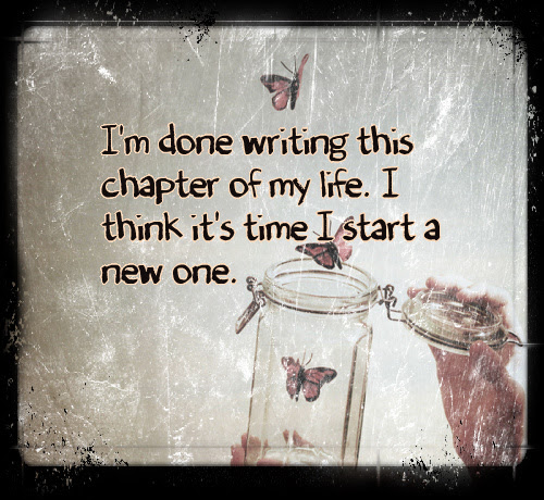 Quotes About Chapter Of Life 74 Quotes