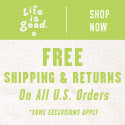 life is good. Free shipping