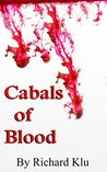 Cabals of Blood: A Collection of Lovecraftian Horror